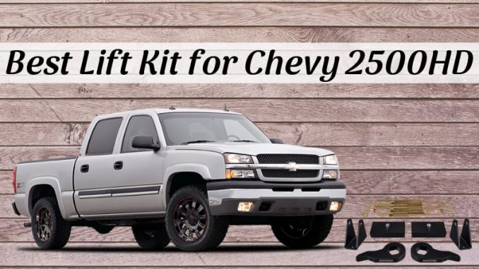 Best lift kit for Chevy