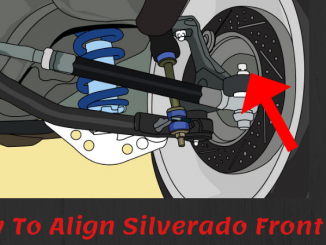 How to Align Silverado Front End