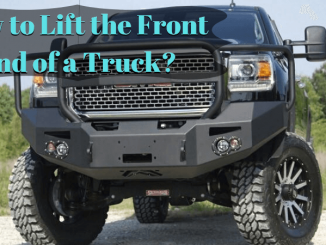 How to Lift the Front End of a Truck