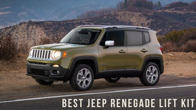 Best Jeep Renegade Lift Kit