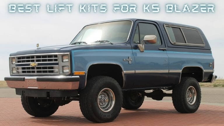 Best lift kit for K5 Blazer