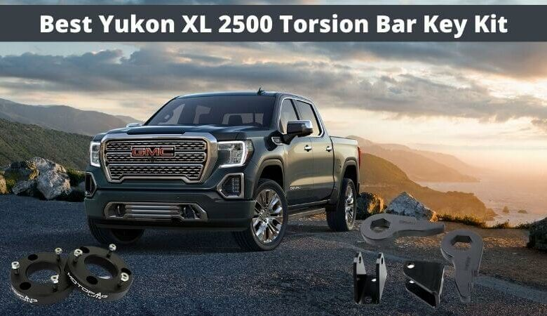 Best Yukon XL 2500 torsion bar key kit